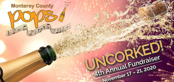 Monterey County Pops! Uncorked!